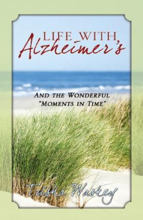 Life with Alzheimer's