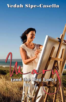 Mary (and the Bag Lady)