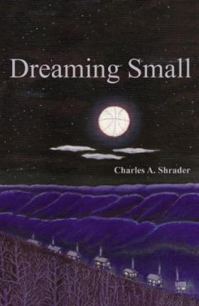 Dreaming Small