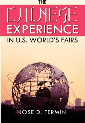 The Chinese Experience in World's Fairs