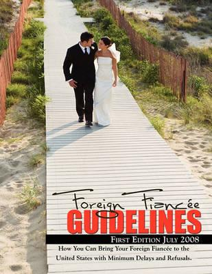 Foreign Fiancee Guidelines