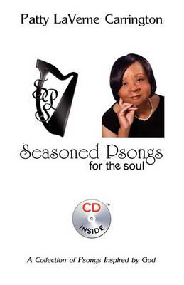 Seasoned Psongs for the Soul with CD