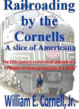Railroading by the Cornells