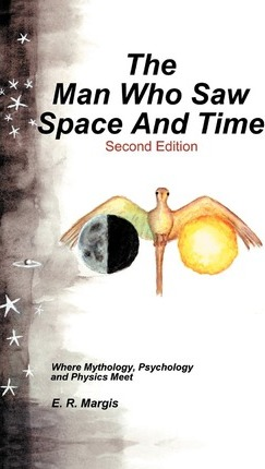 The Man Who Saw Space and Time