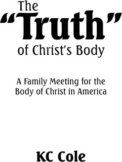 The Truth of Christ's Body
