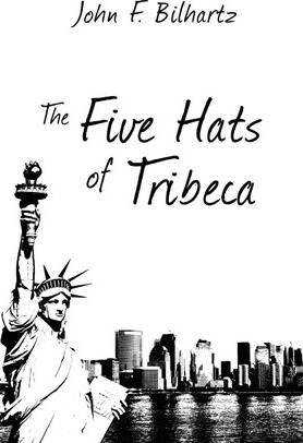 The Five Hats of Tribeca