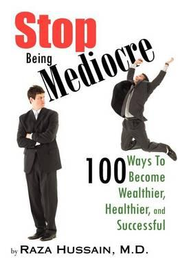 Stop Being Mediocre