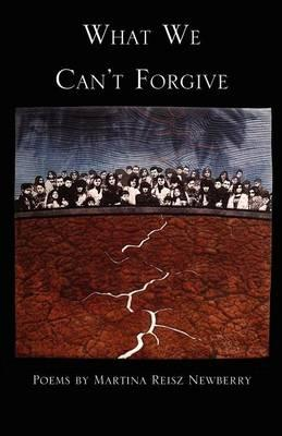 What We Can't Forgive