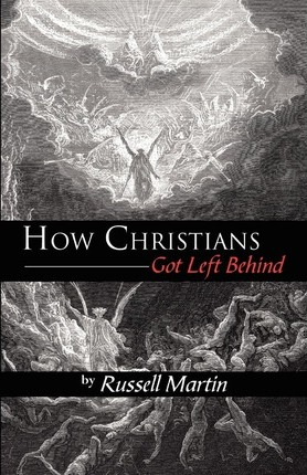 How Christians Got Left Behind