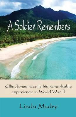 A Soldier Remembers