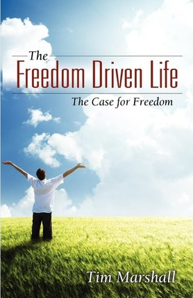 The Freedom Driven Life