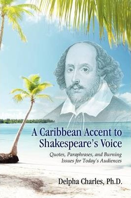 A Caribbean Accent to Shakespeare's Voice