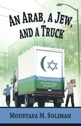 An Arab, a Jew, and a Truck