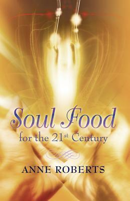 Soul Food for the 21st Century