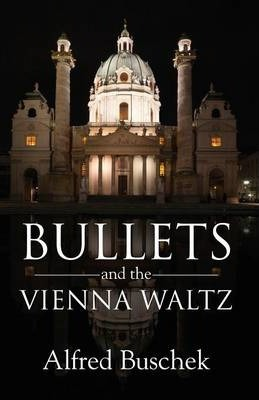 Bullets and the Vienna Waltz