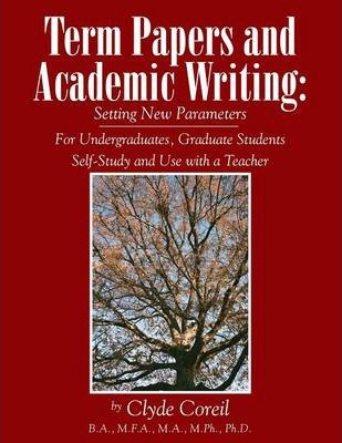 Term Papers and Academic Writing