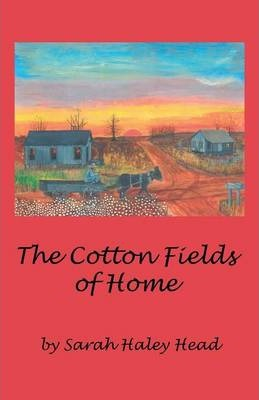 The Cotton Fields of Home