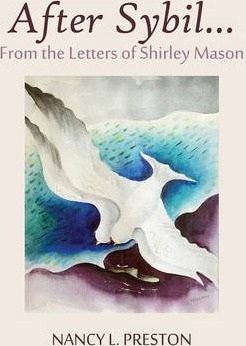 After Sybil...from the Letters of Shirley Mason
