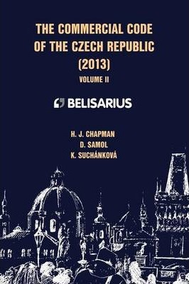 The Commercial Code of the Czech Republic Volume II