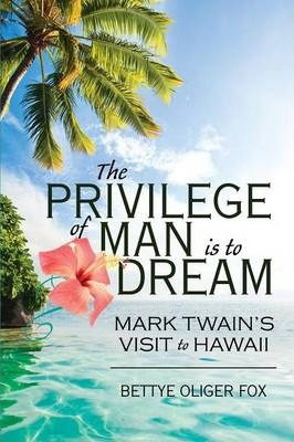 The Privilege of Man Is to Dream