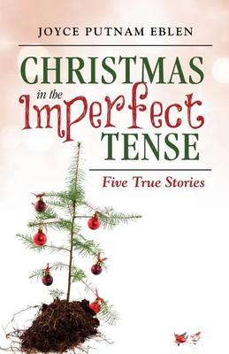 Christmas in the Imperfect Tense