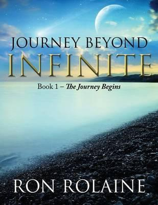 Journey Beyond Infinite - Book 1