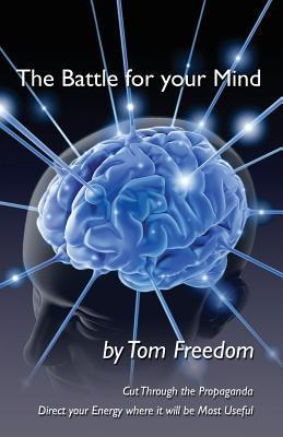 The Battle for Your Mind