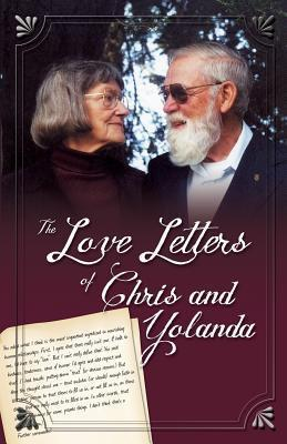 The Love Letters of Chris and Yolanda