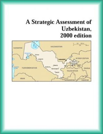 Strategic Assessment of Uzbekistan, 2000 Edition