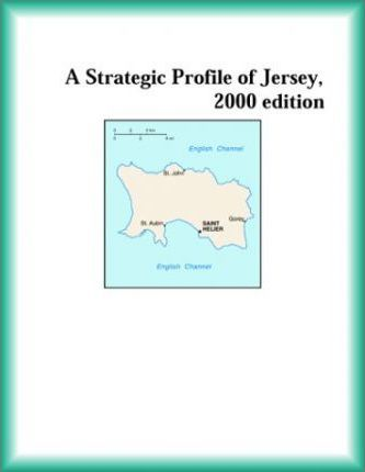 Strategic Profile of Jersey, 2000 Edition