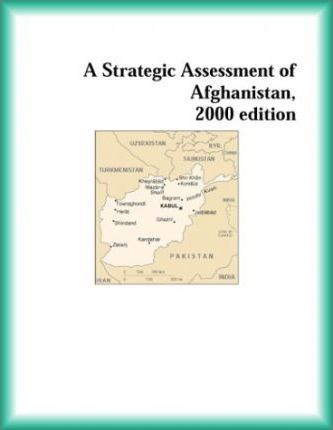 Strategic Assessment of Afghanistan, 2000 Edition