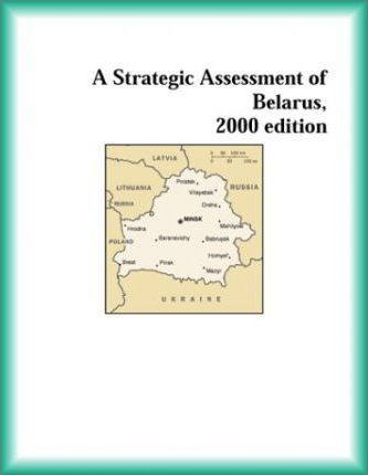 Strategic Assessment of Belarus, 2000 Edition