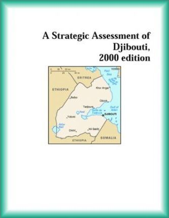 Strategic Assessment of Djibouti, 2000 Edition