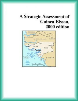 Strategic Assessment of Guinea-Bissau, 2000 Edition