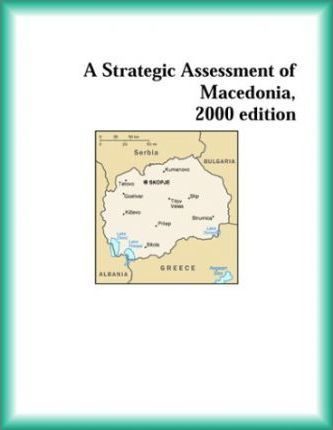 Strategic Assessment of Macedonia, 2000 Edition