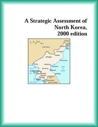 Strategic Assessment of North Korea, 2000 Edition