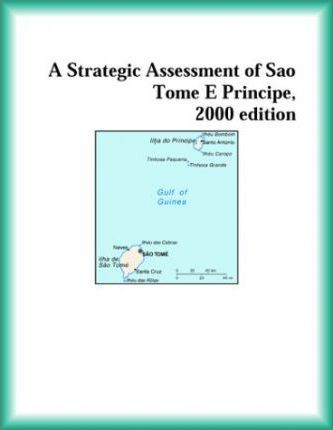 Strategic Assessment of Sao Tome E Principe, 2000 Edition