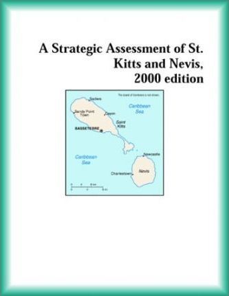 Strategic Assessment of St. Kitts and Nevis, 2000 Edition