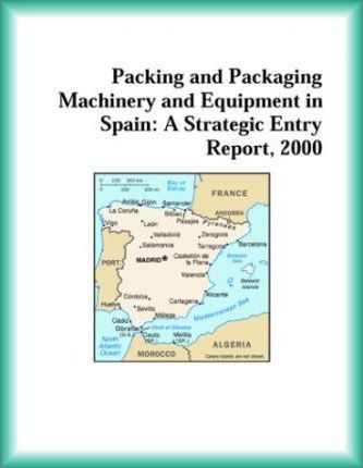 Packing and Packaging Machinery and Equipment in Spain