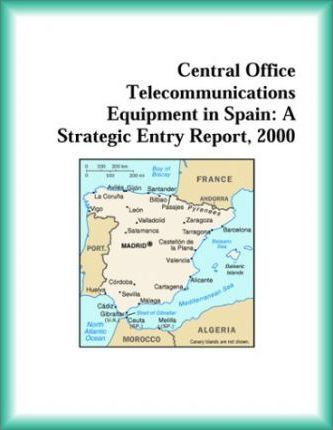 Central Office Telecommunications Equipment in Spain