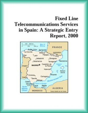 Fixed Line Telecommunications Services in Spain