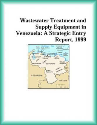 Wastewater Treatment and Supply Equipment in Venezuela