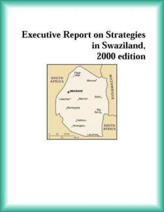 Executive Report on Strategies in Swaziland, 2000 Edition