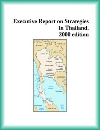 Executive Report on Strategies in Thailand, 2000 Edition