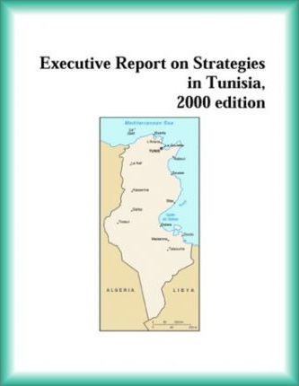 Executive Report on Strategies in Tunisia, 2000 Edition