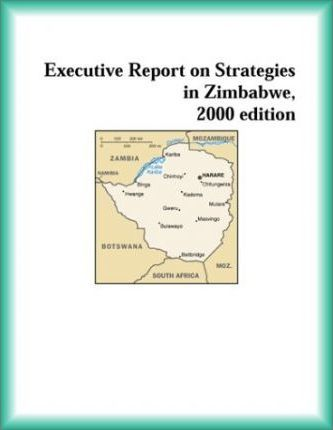 Executive Report on Strategies in Zimbabwe, 2000 Edition