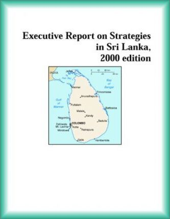 Executive Report on Strategies in Sri Lanka, 2000 Edition