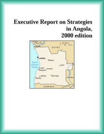 Executive Report on Strategies in Angola, 2000 Edition