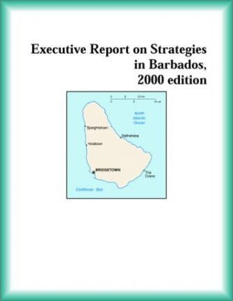 Executive Report on Strategies in Barbados, 2000 Edition