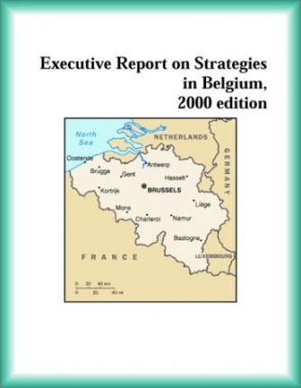 Executive Report on Strategies in Belgium, 2000 Edition